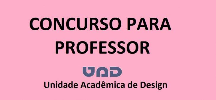 Unidade Acadêmica de Design divulga resultado final de concurso para professor efetivo
