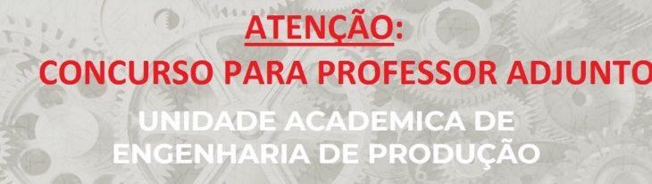 Unidade Acadêmica de Eng. de Produção abre concurso para professor adjunto na área de Expressão Gráfica