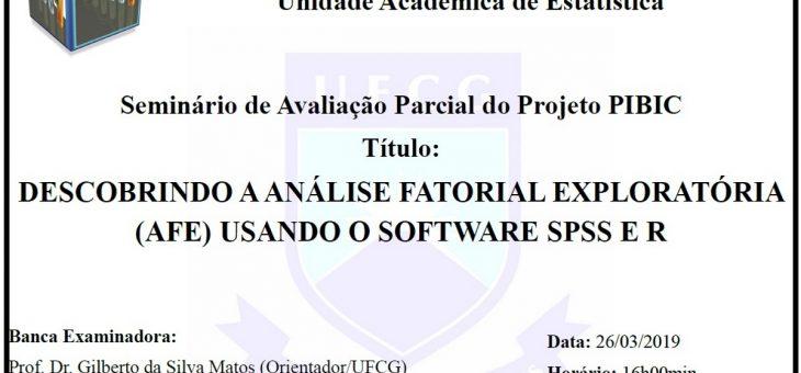Unidade Acadêmica de Estatística realiza Seminário de Avaliação Parcial de Projeto PiBic nesta terça