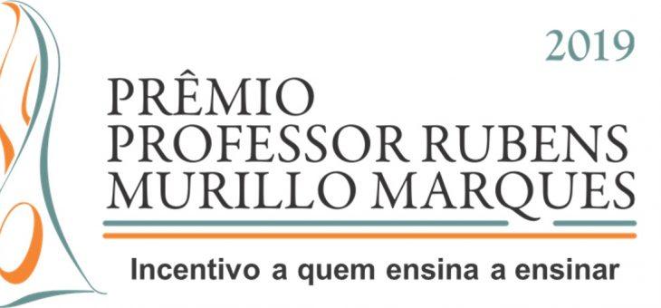 Abertas as inscrições da 9ª Edição do Prêmio Professor Rubens Murillo Marques