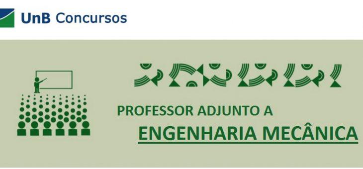 Universidade de Brasília (UnB) abre concurso para Professor de Engenharia Mecânica