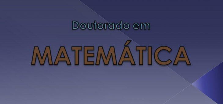 Programa de Doutorado Associado UFCG/UFPB em Matemática abre vagas para seleção