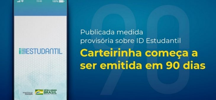 MP da ID Estudantil é publicada; emissão de carteirinhas começa em 90 dias