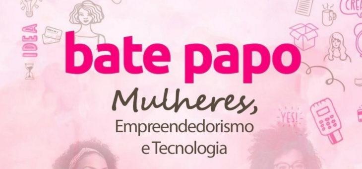 """Bate-papo """"Mulheres, Empreendedorismo e Tecnologia"""" acontece nesta sexta-feira"""