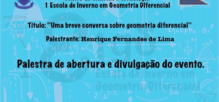 I Escola de Inverno em Geometria Diferencial, da UFCG, começa no próximo dia 2 de julho