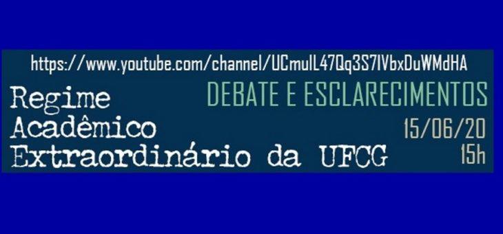 COVID-19: Professores da UFCG debatem Regime Acadêmico Extraordinário nesta segunda. Participe!