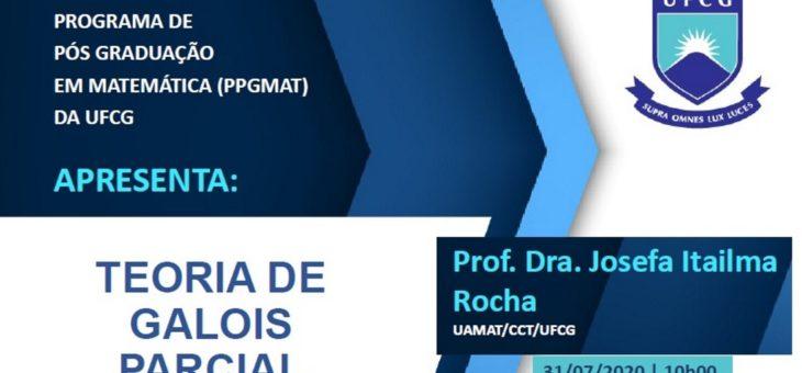 """PPGMAT segue com ciclo de palestras on-line. Próximo tema será a """"Teoria de Galois Parcial"""", no dia 31/7"""